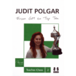 Judit Polgar Teaches Chess Trilogy by Judit Polgar