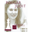 Polgár Judit: Nagymesterből világklasszis